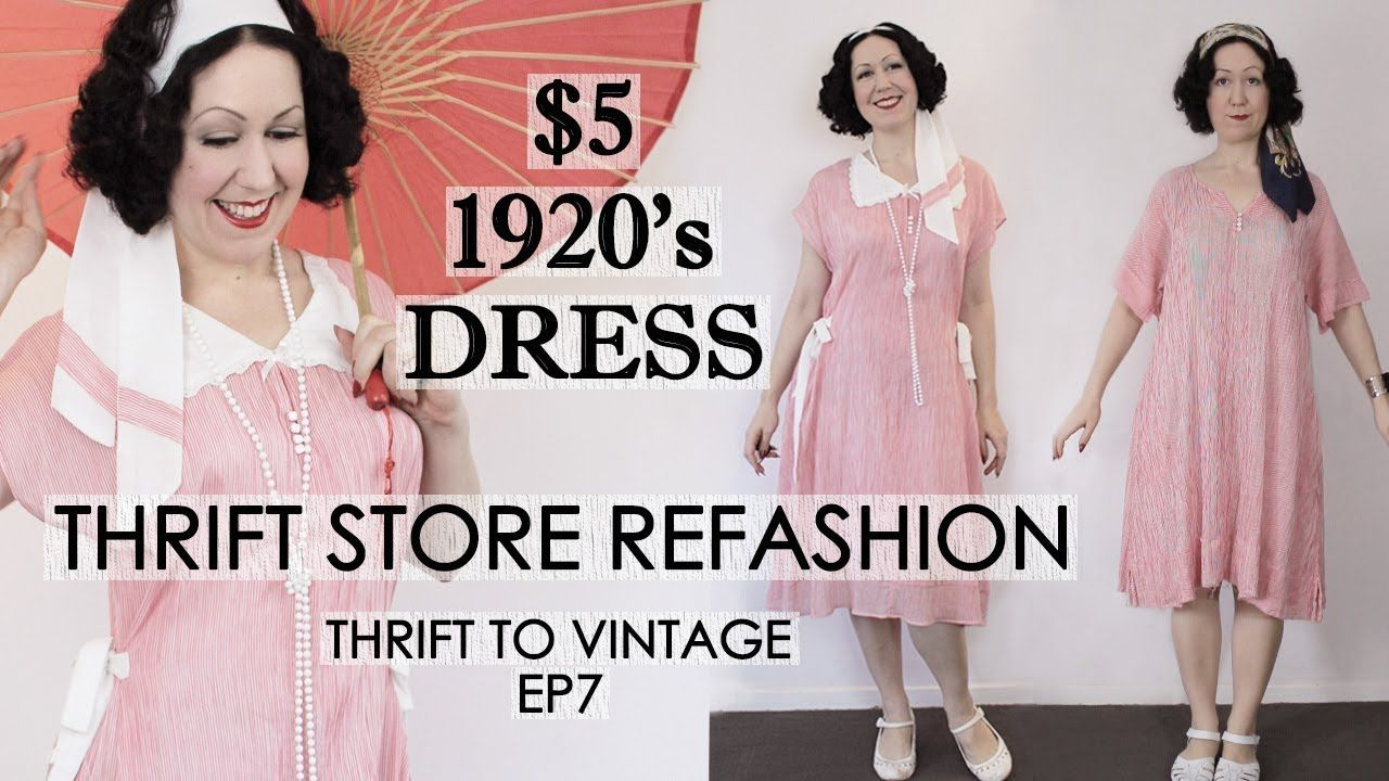 5 Thrift Store Dress Refashioned To A 1920 S Vintage Style Outfit Thrift To Vintage Ep7 Yout 1920s Fashion Diy Vintage Style Outfits Edgy Fashion Outfits