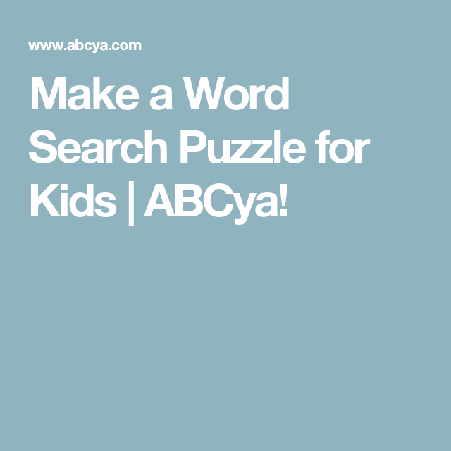 Make A Word Search Puzzle For Kids Abcya Make A Word Search Words Puzzles For Kids