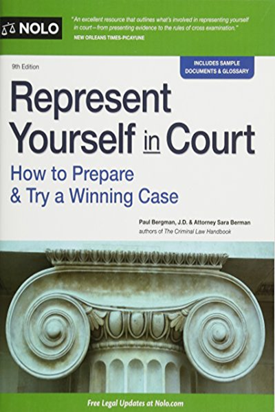 (2016) Represent Yourself in Court How to Prepare & Try a