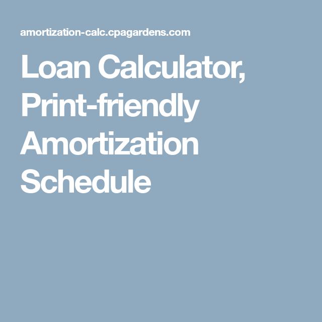 loan calculator print friendly amortization schedule financial