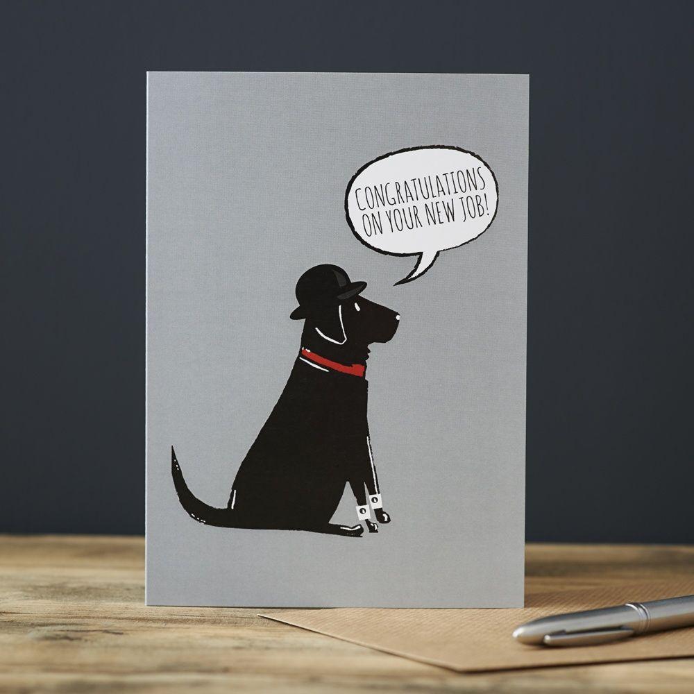 Black Labrador New Job Card , Mischievous Mutts > Greeting