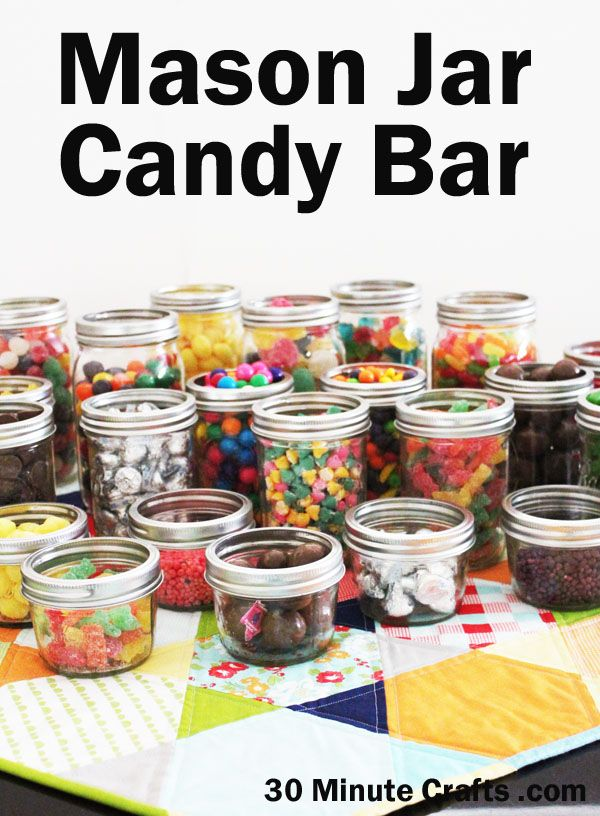 Mason Jar Candy Display For Parties 30 Minute Crafts Mason Jar Candy Candy Display Candy Mason