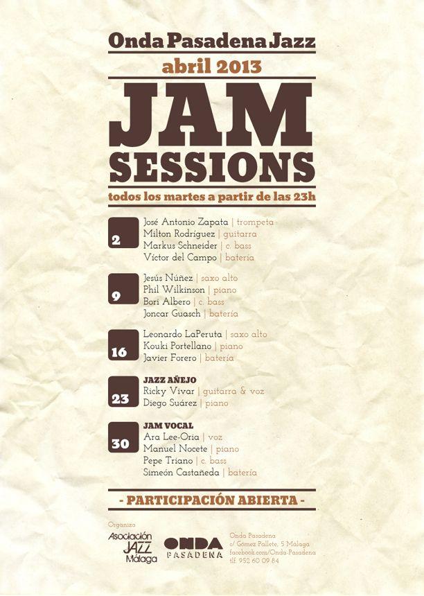 Cartel de las Jam Sessions de Abril en Onda Pasadena 2013