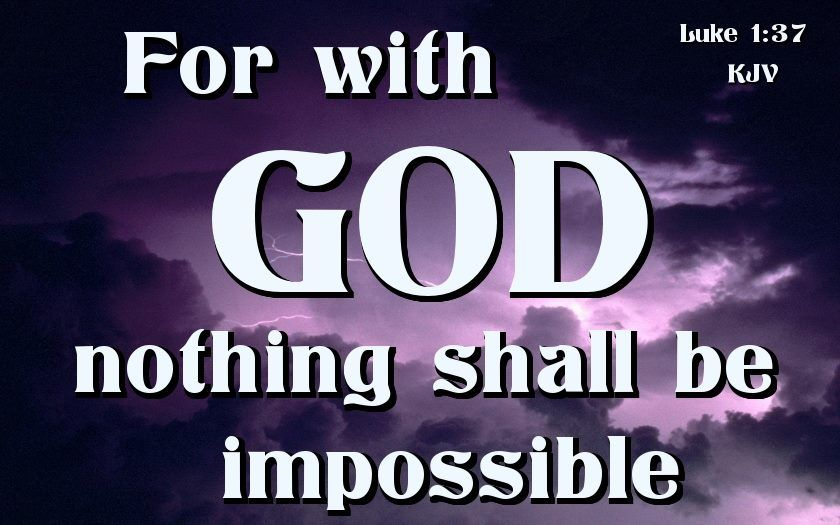 Image result for nothing is impossible with God kjv