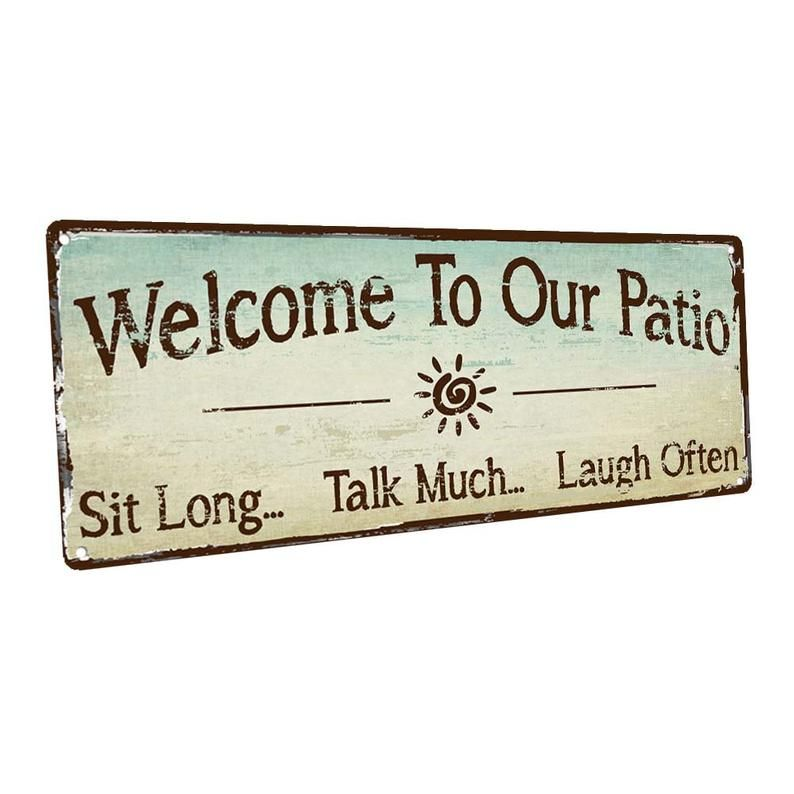 Welcome To Our Patio Metal Sign Wall Decor For Porch Patio Etsy In 2020 Patio Wall Decor Patio Signs Porch Signs