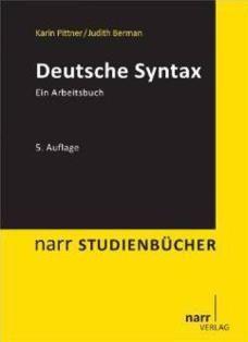 Deutsche Syntax : ein Arbeitsbuch / Karin Pittner, Judith Berman - Tübingen : Narr, 2013