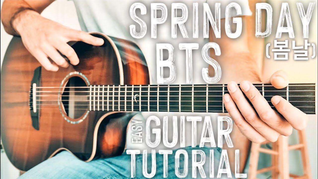 Spring Day BTS Guitar Tutorial // Spring Day (봄날) Guitar