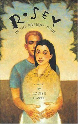 Rosey in the Present Tense: Louise Hawes: 9780802776037: Amazon.com: Books