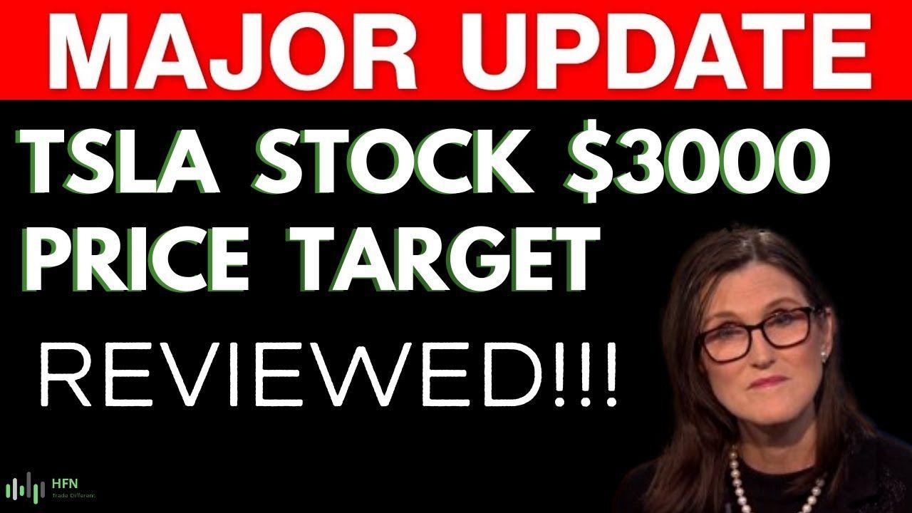 Tesla Tsla Stock Price Prediction Cathie Wood S 3000 Price Targ In 2021 Stock News Stock Prices Predictions