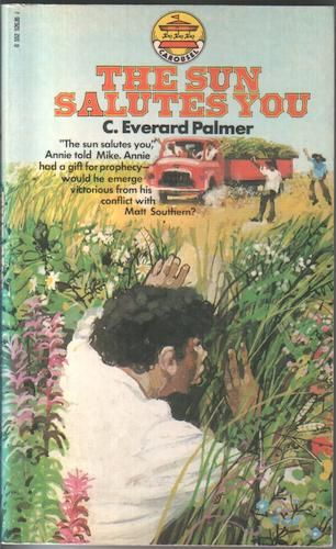 The sun salutes you by c everard palmer published by carousel in the sun salutes you by c everard palmer published by carousel in 1973 fandeluxe Gallery