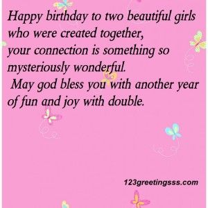 12 Birthday Wishes To Twins Quotes Birthday Wishes For Twins