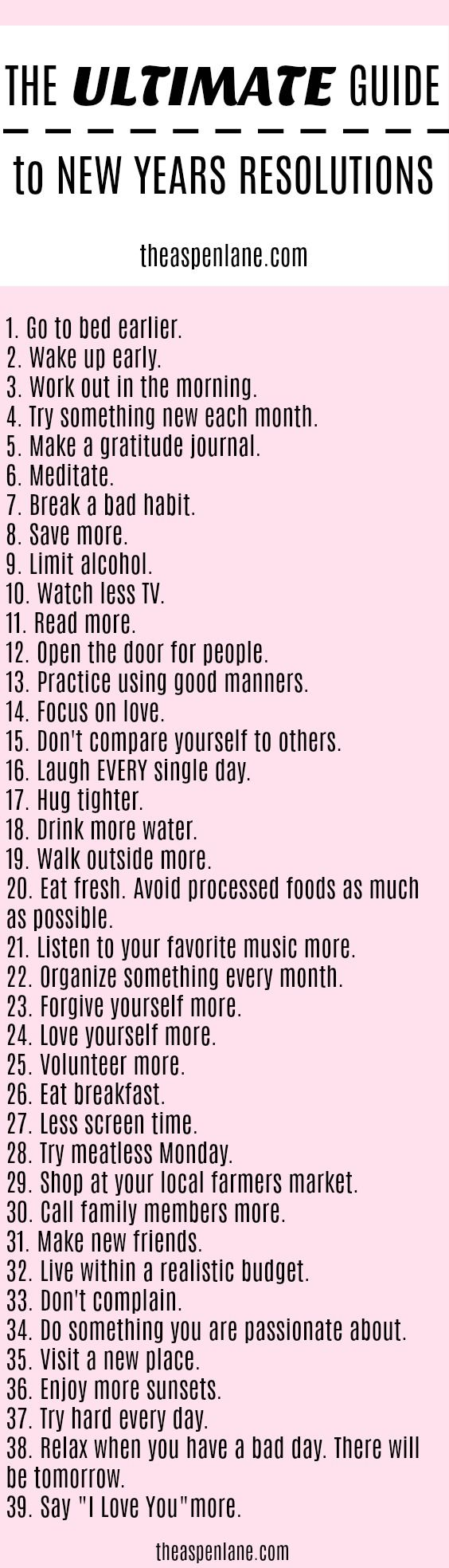 The Ultimate Guide of 2018 New Years Resolutions. 2018 will bee here soon and we have compiled this list of ideas.  newyearsresolution