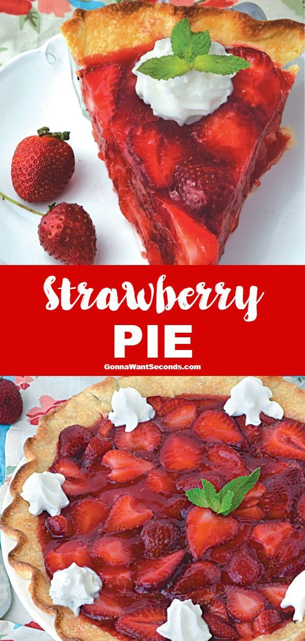 Strawberry Pie *NEW* Classic Strawberry Pie-Just like Grandma used to make-Piled high with strawberries and enrobed in a thick, sweet Jello glaze.