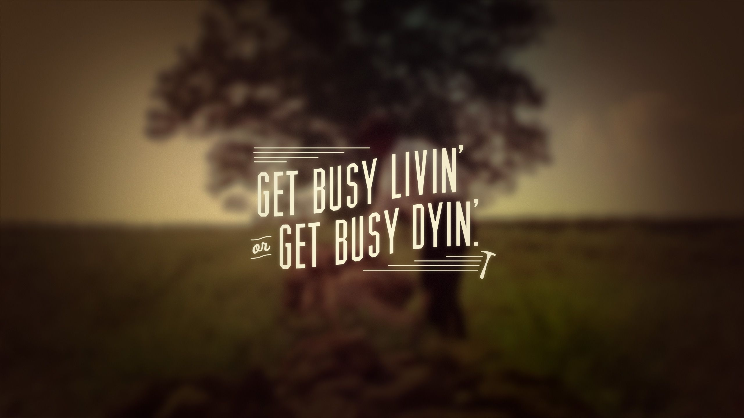 get busy livin or get busy dyin by inkdryercreative com via rh pinterest ca