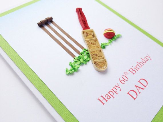 Mens Birthday Cricket Quilled Card Dad Brother Son By Joscinta 500