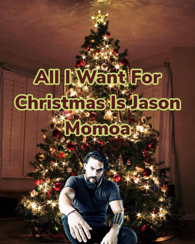 All I Want For Christmas Jason Momoa Jason Christmas