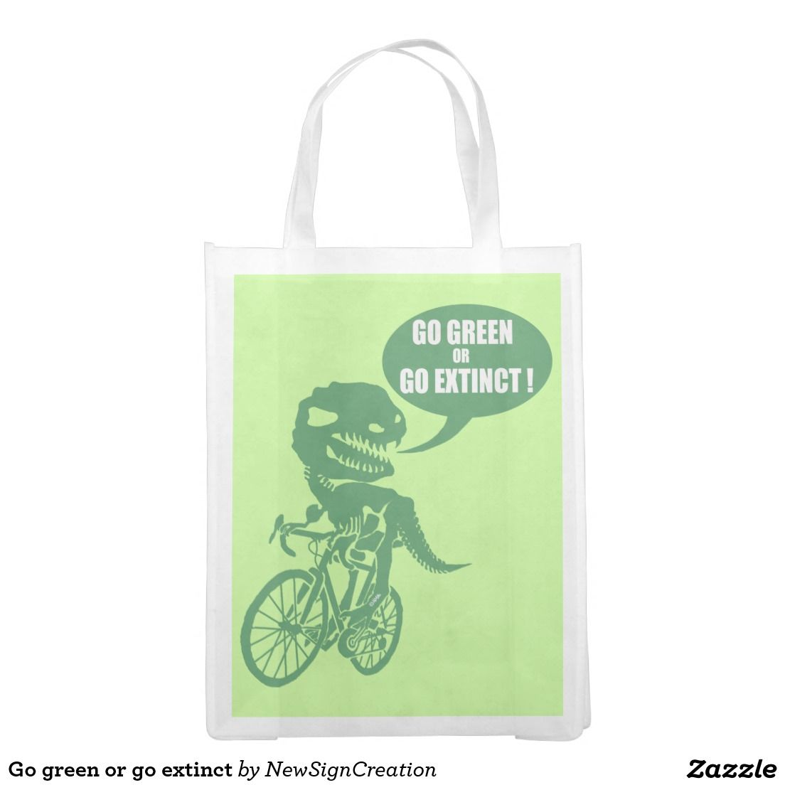 Go green or go extinct reusable grocery bag