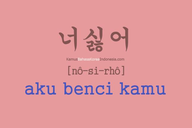 Tulisan Bahasa Koreanya Aku Benci Kamu Kosakata Bahasa Korea Buku Pelajaran