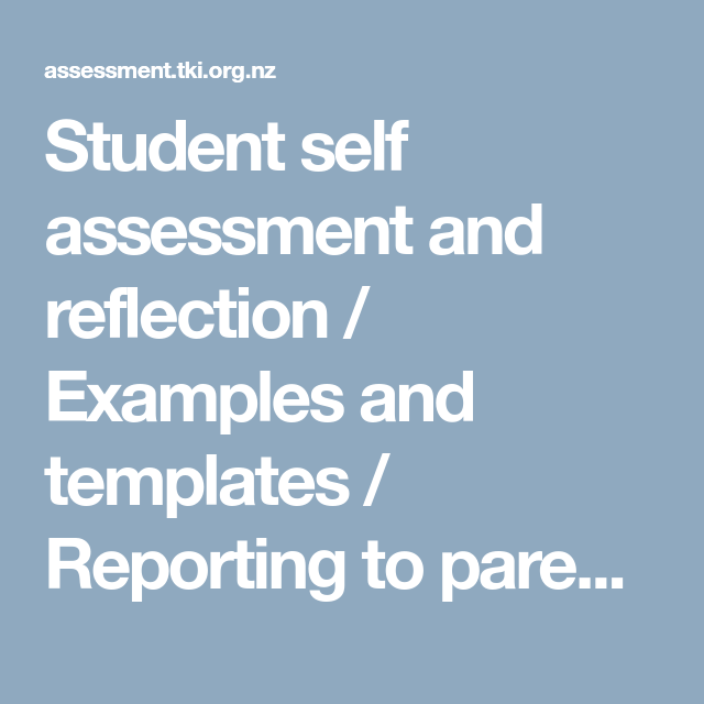 Student self assessment and reflection / Examples and templates ...