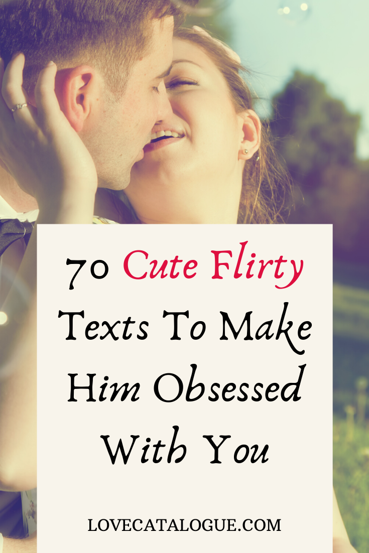 100 Flirty Text Messages To Turn The Heat Up in 2020