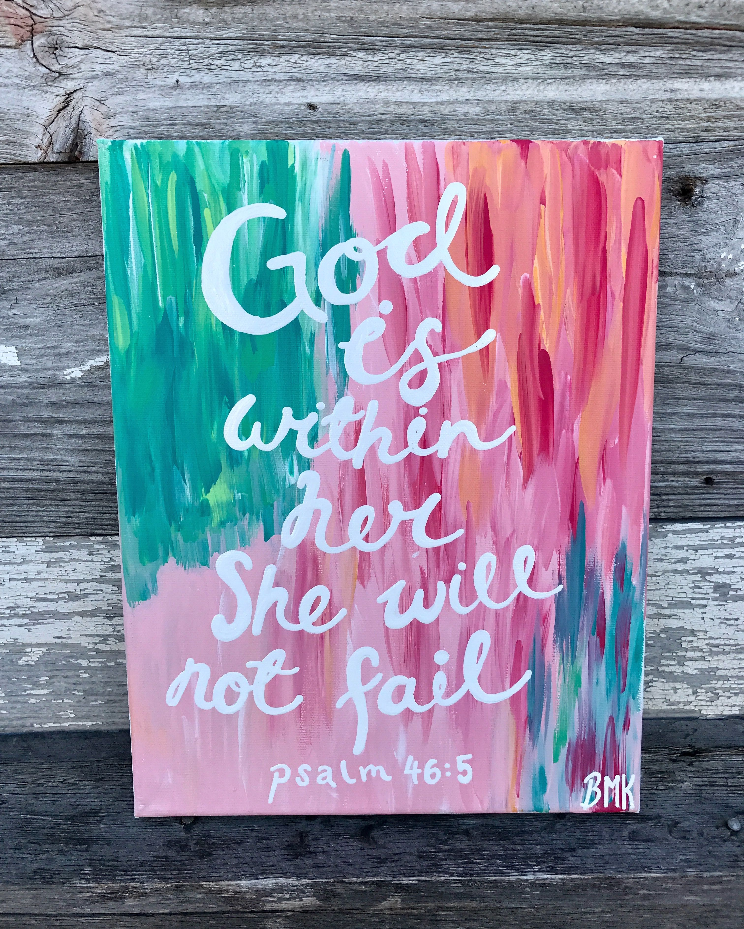 god is in her she will not fail psalm pink green