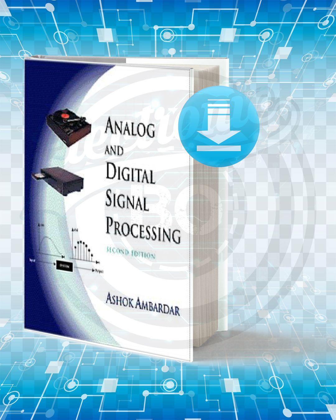Download Analog and Digital Signal Processing pdf