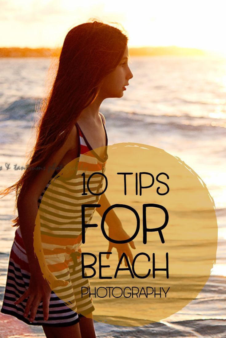 10 Tips for Beach Photography and how to take the best images of your children at the beach. Check o...