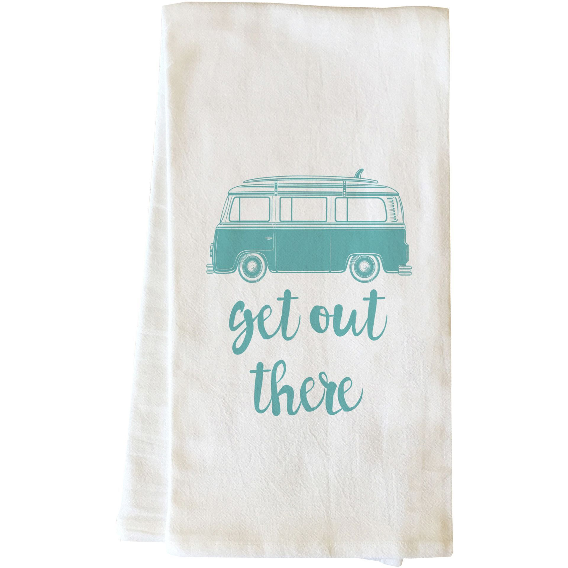 """""""Get Out There"""" Tea Towel by OneBellaCasa"""