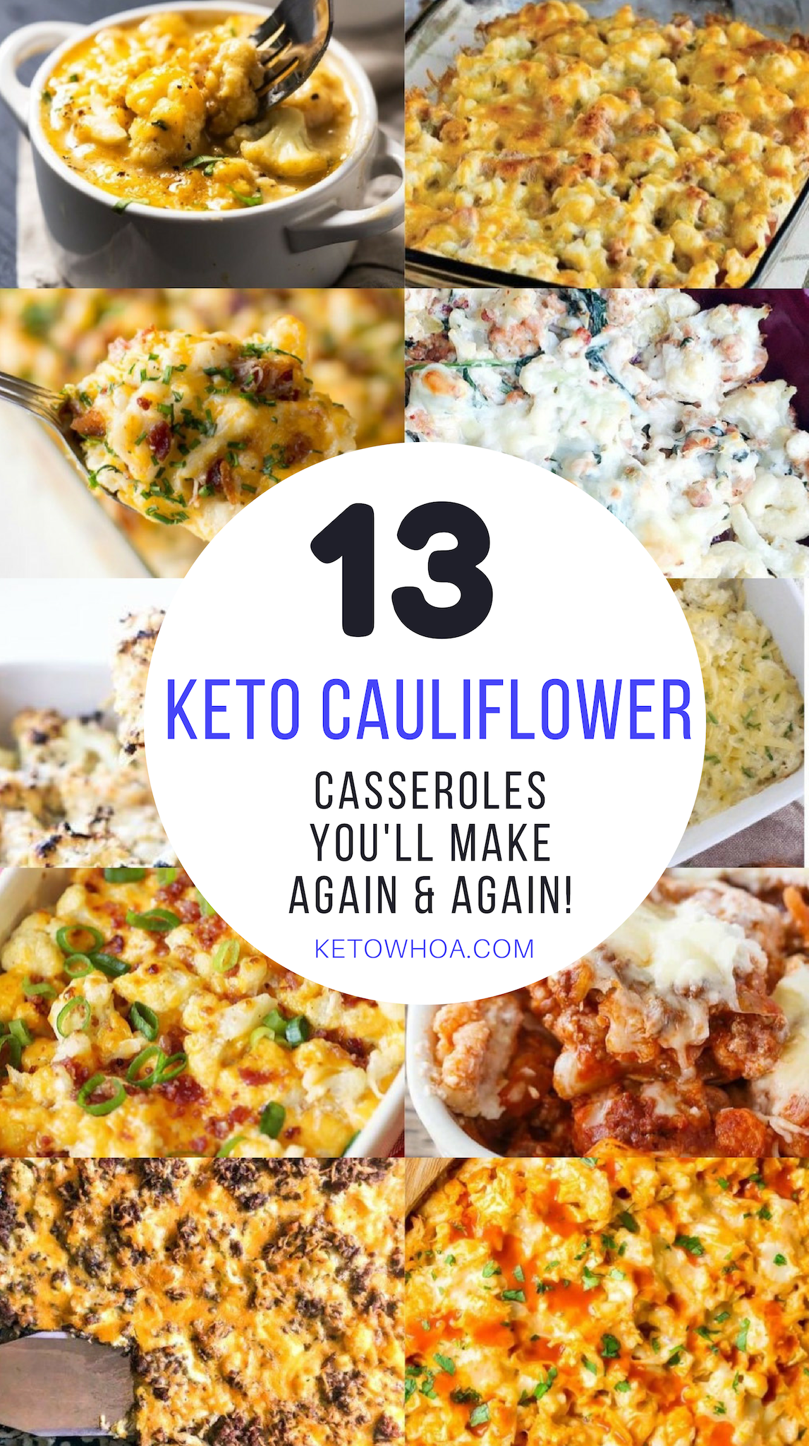 13 Best Low Carb Keto Cauliflower Casserole Recipes #casserolerecipes