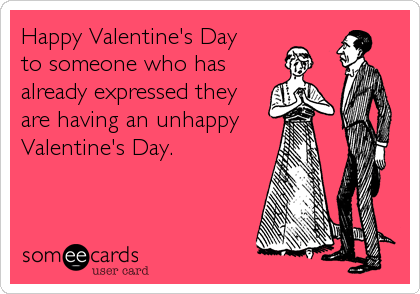 A very unhappy valentines day