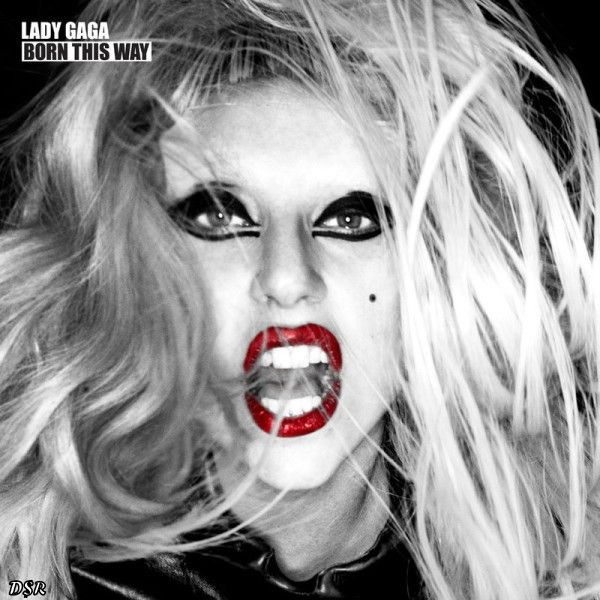 "Born this way-Lady Gaga. Favorites are ""Scheibe,"" ""Americano,"" and ""Electric Chapel."""