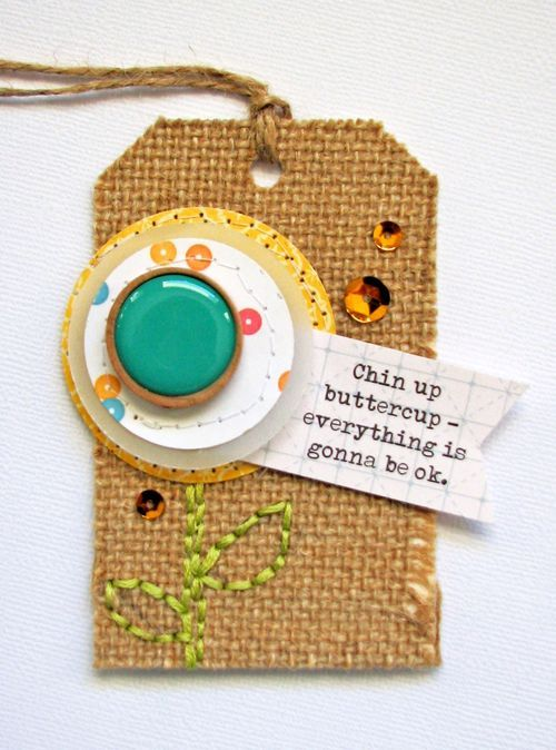 Chin Up Buttercup Tag by Nicole Nowosad featuring Jillibean Soup Burlap Tag