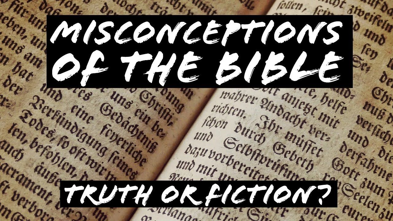 Image result for misconceptions of the bible