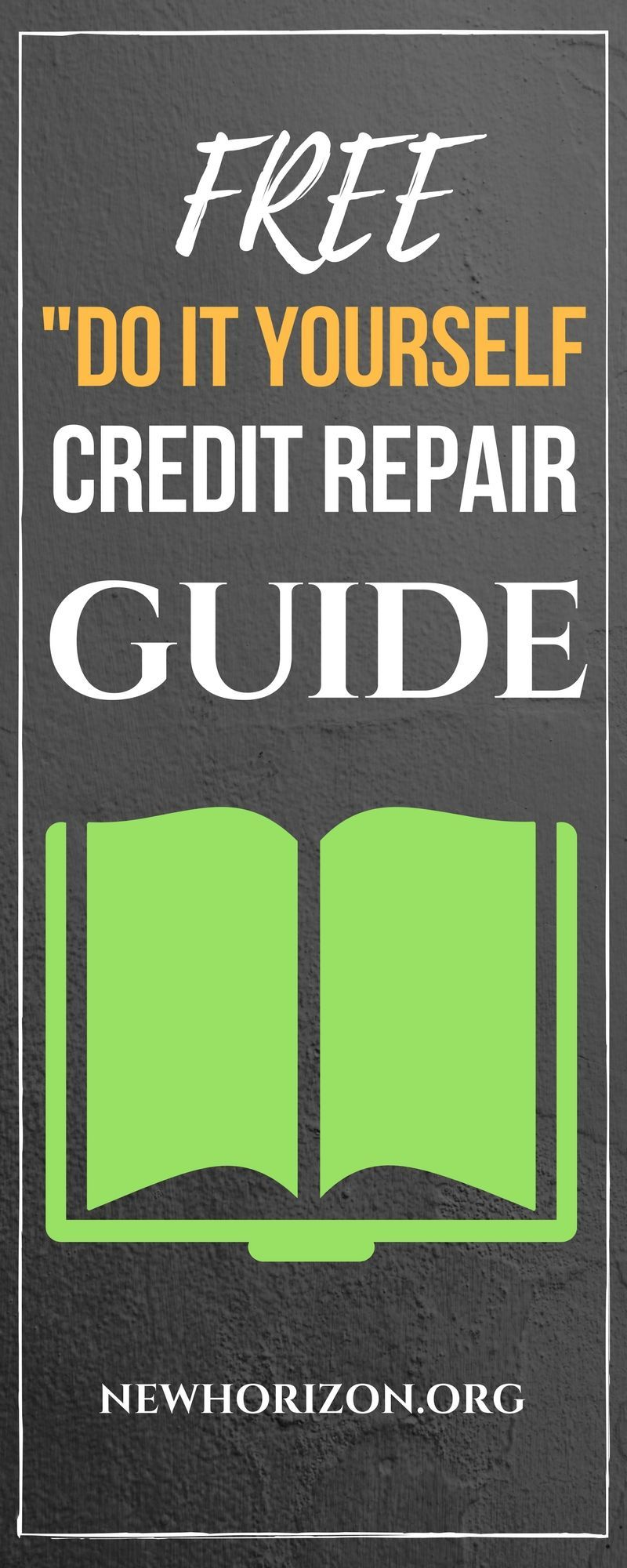 "Get our FREE ""Do It Yourself"" Credit Repair Guide #HowtoRepairCredit"