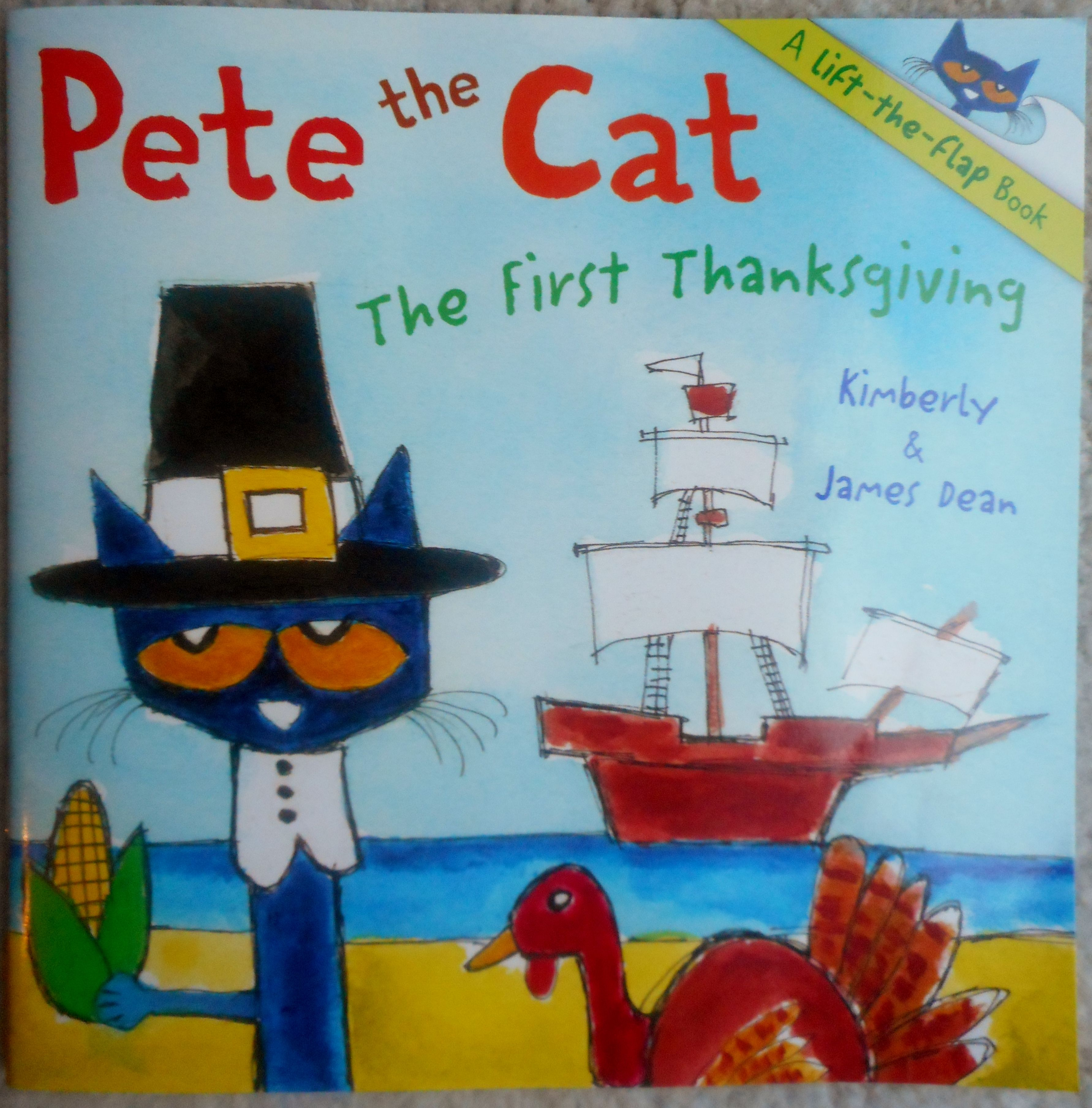 Pete The Cat The First Thanksgiving Is A Lift The Flap
