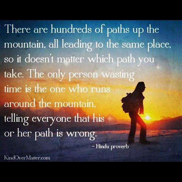 Hindu Quote. Ain't no mountain high enough. :-)   Interesting ...