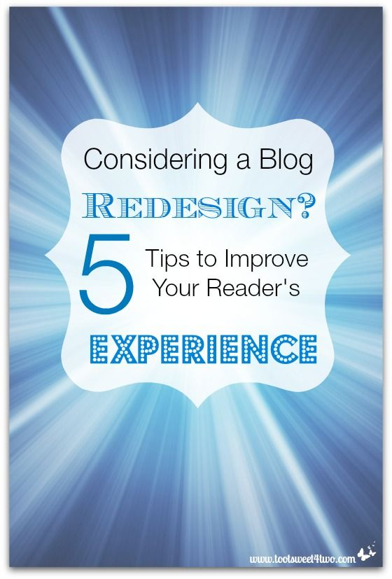 Considering a Blog Redesign? 5 Tips to Improve Your Reader's Experience