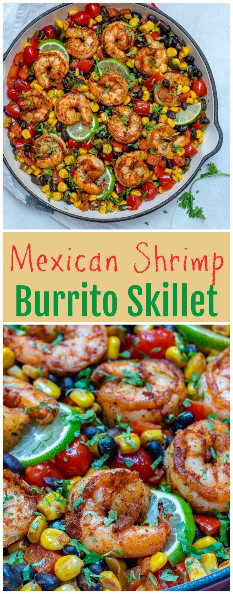 One-Pan Shrimp Burrito Skillet is Great for Clean Eating Meal Prep!