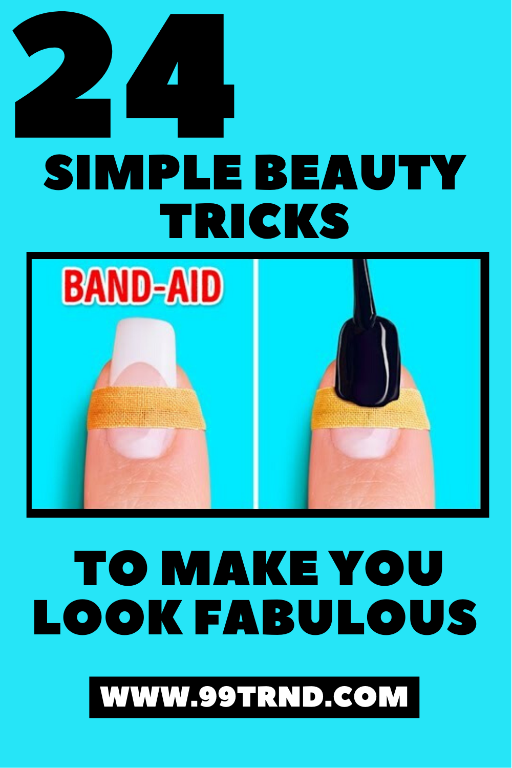 9 SIMPLE BEAUTY TRICKS TO MAKE YOU LOOK FABULOUS in 9  Beauty