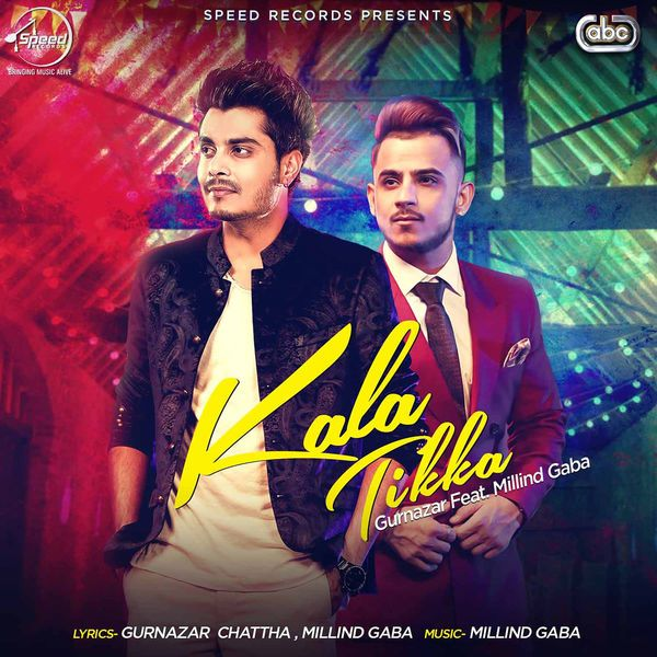 Download Kala Tikka Mp3 Song Singer Gurnazar Music Millind Gaba