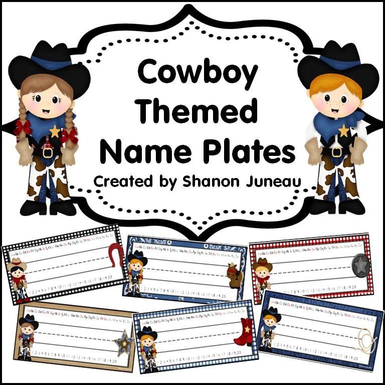 Cowboy Themed Name Plates Cowboy Names Classroom Themes