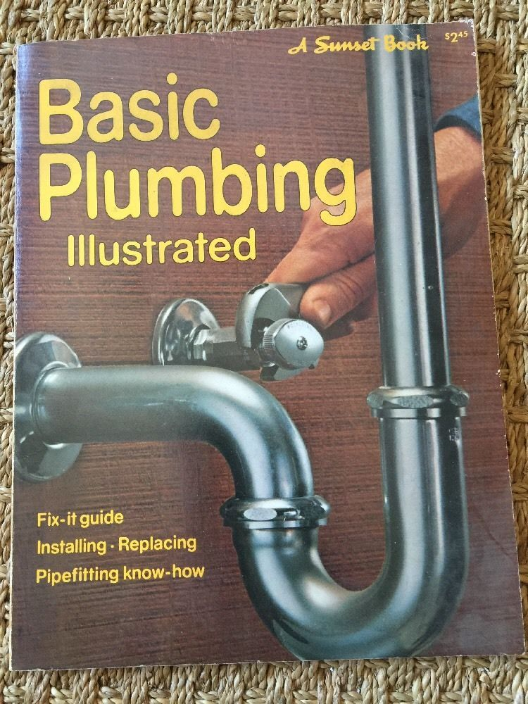 Basic plumbing illustrated fix it guide installing replacing illustrated home garden do it yourself paperback books solutioingenieria Gallery