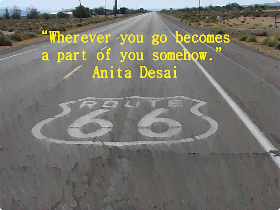 Flagstaff Arizona Route 66 and a quote