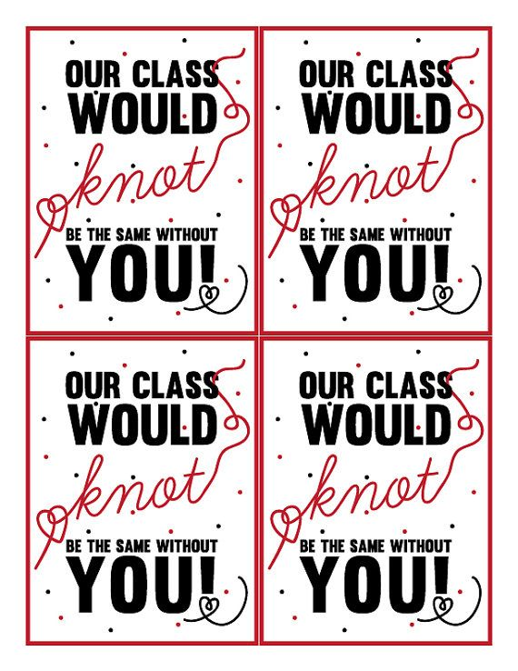 Perfekt Our Class Would Knot Be The Same Without You! Perfect For Either A Boy Or  Girl, Teacher Or Student! Features  Ready To Print On Your