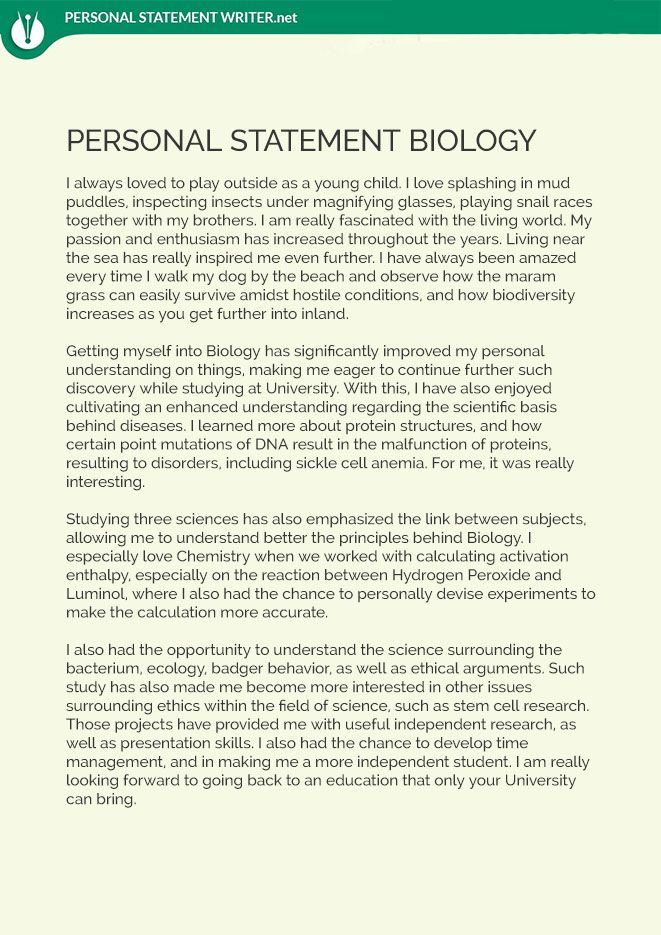 Are you want to improve your biology personal statement? visit us - examples of personal statements