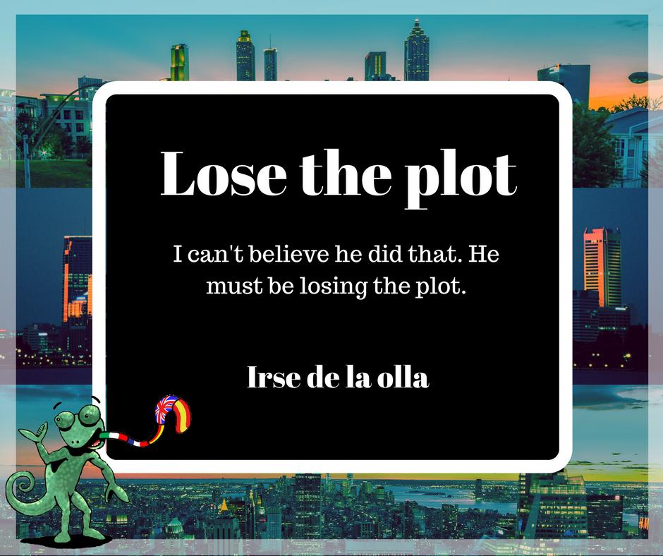 Lose the plot