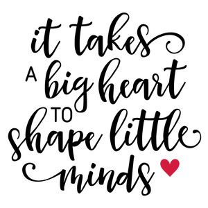 It Takes A Big Heart Teacher Phrase Great Gifting Ideas