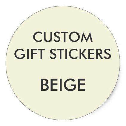 Custom BEIGE ROUND Large Gift Stickers Template - craft supplies diy custom design supply special