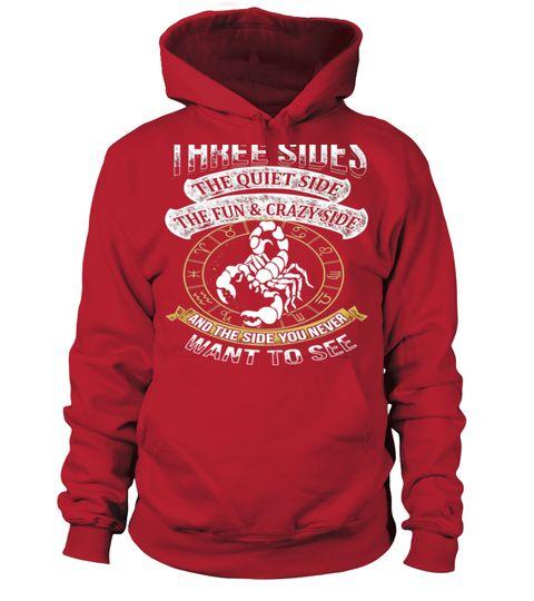 Tshirt  As a Scorpio I Have a Three Sides  fashion for men #tshirtforwomen #tshirtfashion #tshirtforwoment