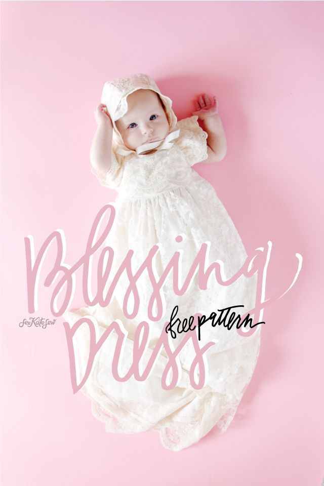 FREE blessing dress pattern + tutorial | Blessings, Blessing dress ...